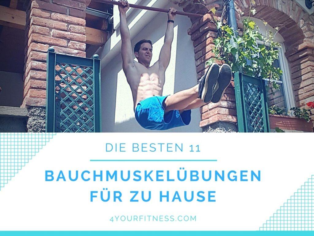 11 Top Bauchmuskelübungen für zu Hause 4yourfitness