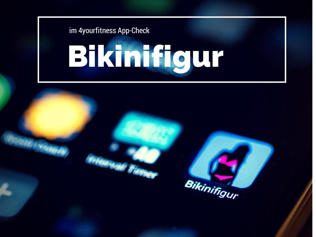 Bikinifigur App