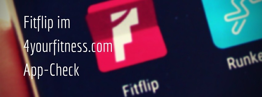 Fitflip im 4yourfitness App-Check