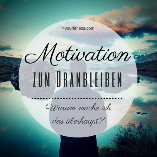 Motivation Dranbleiben Titel