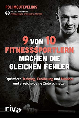 9 von 10 Fitnesssportlern machen die gleichen Fehler: Finde heraus, wie du Ernährung, Training und Mindset optimierst und deine Ziele schneller erreichst