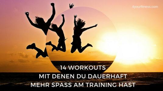 14 Workouts für mehr Spaß am Training