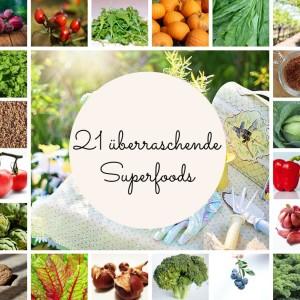 21 überraschende Superfoods und warum du sie essen solltest