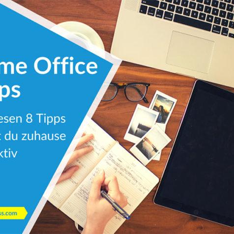Home Office Tipps: Mit diesen 8 Tipps bleibst du zuhause produktiv & fit!