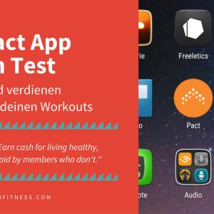 Pact App im Test: Geld verdienen mit deinen Workouts
