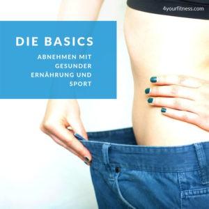 Abnehmen mit gesunder Ernährung und Sport: Die Basics [Anzeige]