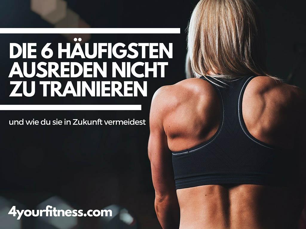 Ausreden nicht zu trainieren