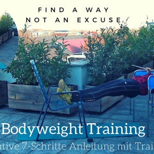 Bodyweight Training: Die ultimative 7-Schritte-Anleitung inkl. Trainingsplan