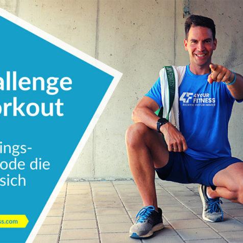 Challenge Workout: Eine Trainingsmethode, die es in sich hat (mit Workout-Video)