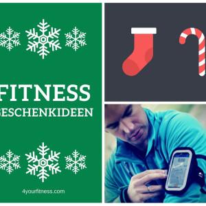 Die besten Fitness Geschenkideen