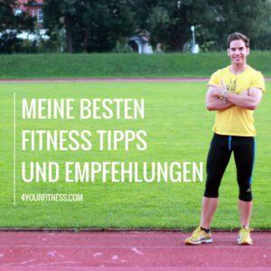 Fitness Tipps und Empfehlungen