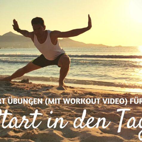 10 Frühsport Übungen für einen besseren Start in den Tag (mit Workout Video)