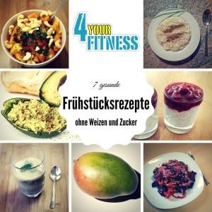7 gesunde Frühstücksrezepte ohne Weizen und Zucker