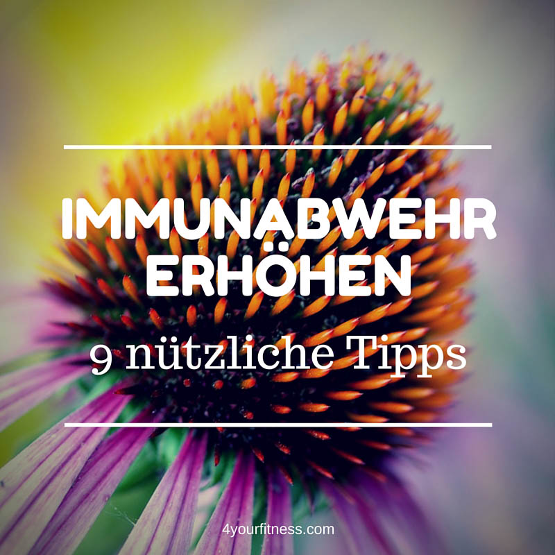 Immunabwehr erhöhen