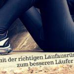 Wie du mit der richtigen Laufausrüstung zum besseren Läufer wirst