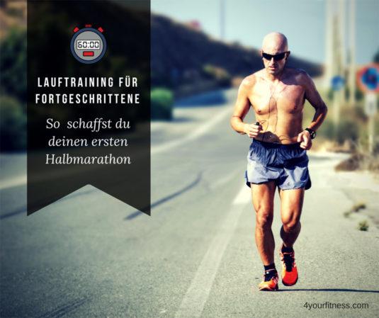 Lauftraining Fortgeschrittene Halbmarathon