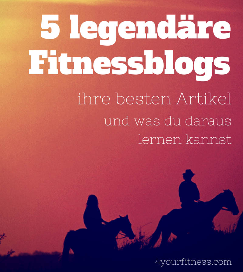 Legendäre Fitnessblogs