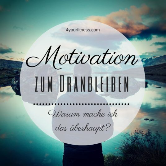 Motivation Dranbleiben Titel