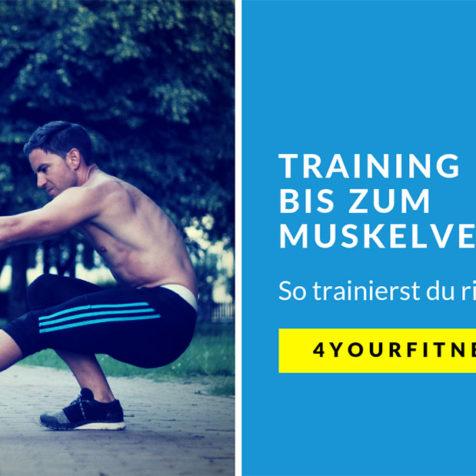 Training bis zum Muskelversagen: So trainierst du richtig!