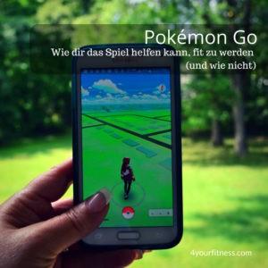 Pokémon Go: Wie dir das Spiel helfen kann, fit zu werden (und wie nicht)