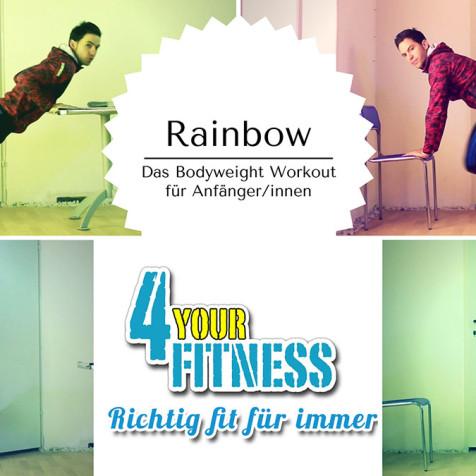 Das Bodyweight Workout für AnfängerInnen: Rainbow