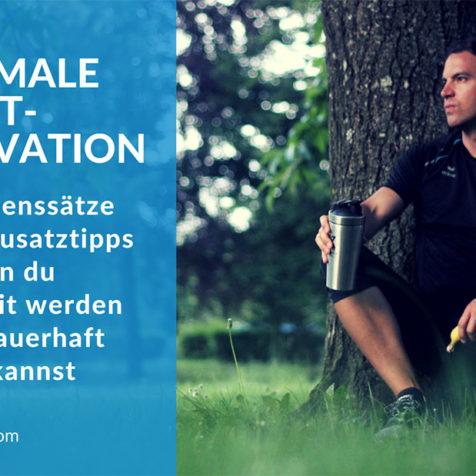 Maximale Selbstmotivation: 22 Glaubenssätze und 10 Zusatztipps fürs Fitwerden