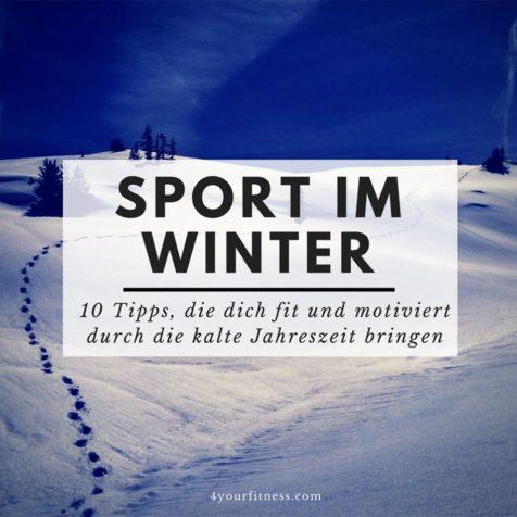Sport im Winter: 10 Tipps, die dich fit und motiviert durch die kalte Jahreszeit bringen