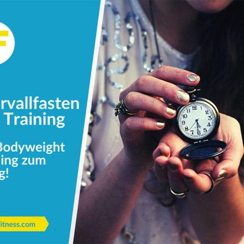 Intervallfasten und Training: Mit Eigengewichtsübungen zum Erfolg!