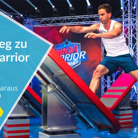 Mein Weg zu Ninja Warrior Austria (und was du daraus lernen kannst)