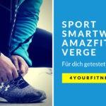 Sport Smartwatch Amazfit Verge im Test [Anzeige]