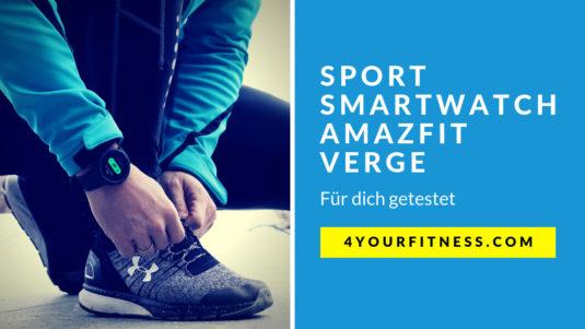 Sport Smartwatch Titelbild Amazfit Verge