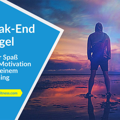 Peak-End-Regel: Mehr Spaß und Motivation bei deinem Training