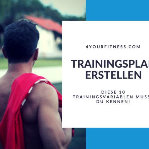 Trainingsplan erstellen: Diese 10 Trainingsvariablen musst du kennen!
